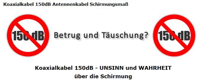 Koaxkabel_150db-Abschirmung_Taeuschung_Betrug_Falsch.JPG