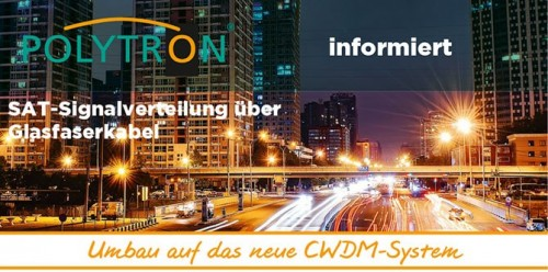 Polytron_Sat-Signaluebertragung-ueber-Glasfasterkabel-optisch_CWDM-System.jpg