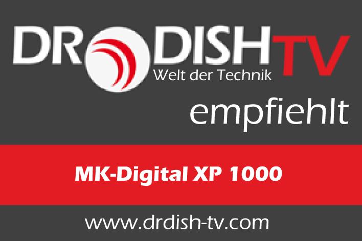 DrDish TV-Empfehlung_MK-Digital XP 1000.jpg
