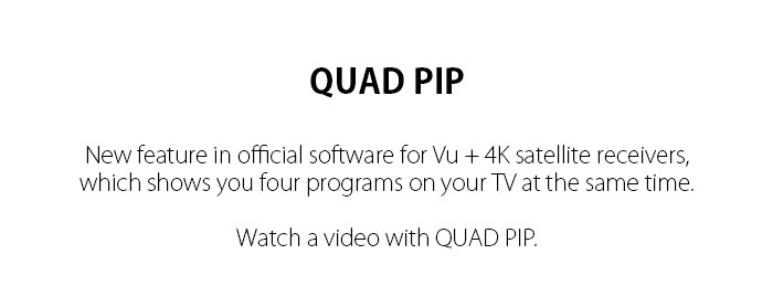 VU-Plus_4k_Quad-PiP.jpg